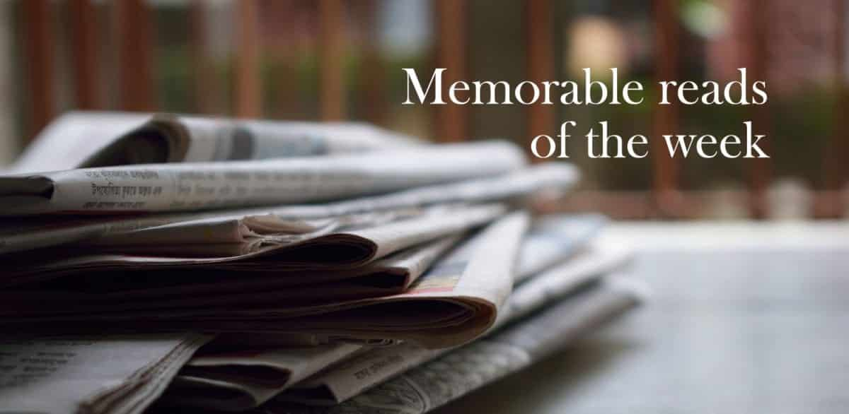Memorable Reads Of The Week 1