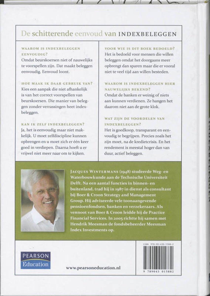 Back Cover Of The Book De Schitterende Eenvoud Van Index Beleggen By Jaques Wintermans