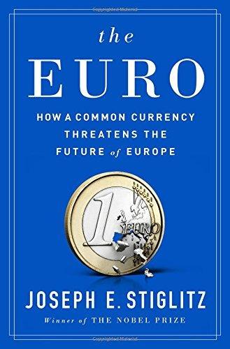 Back Of The Book The Euro By Joseph E. Stiglitz