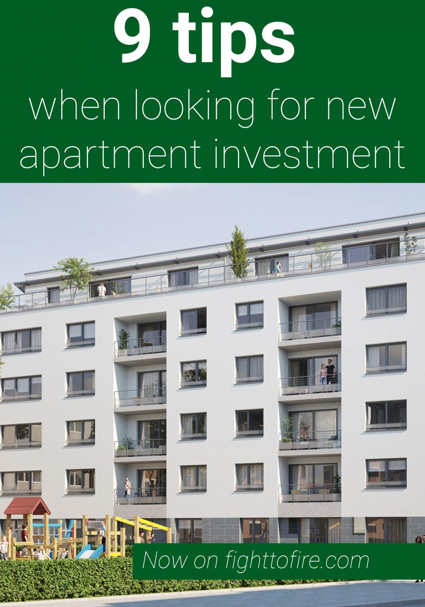9 Tips When Looking For New Apartment Investments