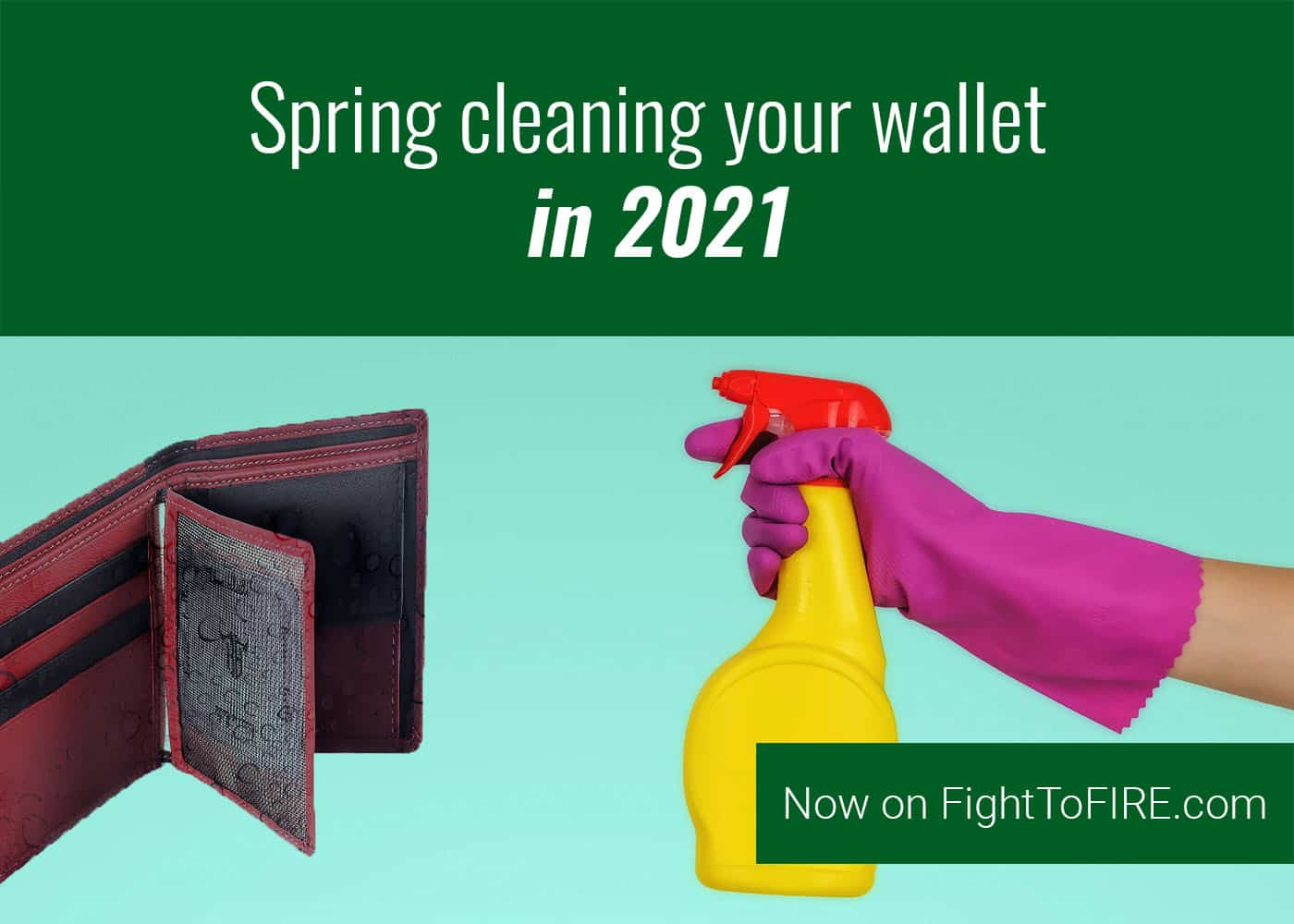 Spring Clean Your Wallet In 2021